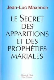 Le Secret Des Apparitions Et Des Propheties Mariales - Intérieur - Format classique