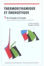 Thermodynamique Et Energetique Volume1 4eme Edition - Couverture - Format classique