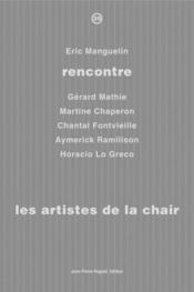 Rencontre t.25 ; artistes de la chair - Couverture - Format classique