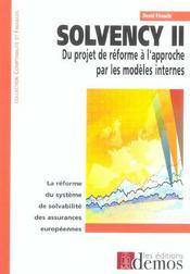 Solvency Ii, Du Projet De Reforme A L'Apporche Par Modeles - Intérieur - Format classique