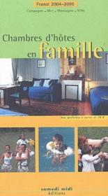 Chambre d'hôte en famille (édition 2004/2005) - Couverture - Format classique
