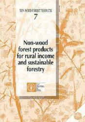 Non-wood forest products for rural income and sustainable forestry ; non-wood forest products n.7 - Couverture - Format classique