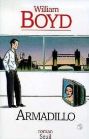 Vente  Armadillo  - William Boyd