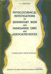 Physicochemical Investigations Of Sedimentary Iron And Manganese Ores An Associated Rocks - Couverture - Format classique