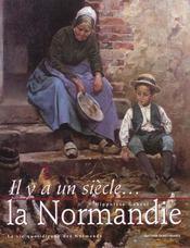 Il y a un siecle la normandie - Intérieur - Format classique