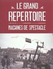 Le Grand Repertoire - Machines De Spectacle - Intérieur - Format classique