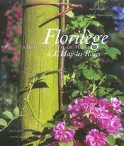 Florilege ; La Roseraie Du Val-De-Marne A L'Hay-Les-Roses - Intérieur - Format classique