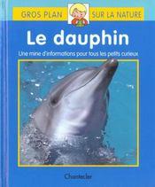 Gros Plan Sur La Nature 25. Le Dauphin - Intérieur - Format classique