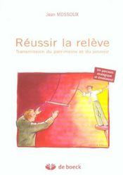 Reussir La Releve - Intérieur - Format classique