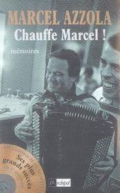 Chauffe marcel ! - Intérieur - Format classique