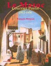 Le maroc ; courrier postal, 1912-1956 - Intérieur - Format classique