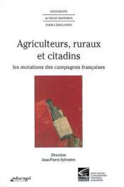 Agriculteurs, ruraux et citadins - Couverture - Format classique