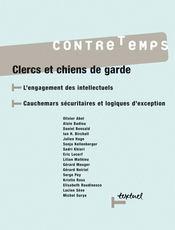 Revue contre-temps t.15 ; clercs ou chiens de garde - Intérieur - Format classique
