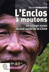 L'Enclos A Moutons ; Un Village Nuosu Du Sud-Ouest De La Chine - Intérieur - Format classique