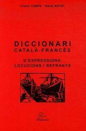 Diccionari Catala-Frances D'Expressions, Locucions I Refranys - Couverture - Format classique