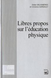 Libre propos sur l'éducation physique - Couverture - Format classique