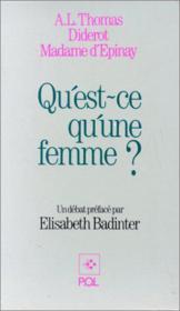 Diderot, Thomas, Madame d'Epinay ; qu'est-ce qu'une femme? - Couverture - Format classique