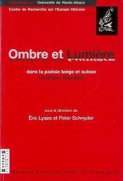 Ombre Et Lumiere Dans La Poesie Belge Et Suisse De Langue Francaise - Couverture - Format classique