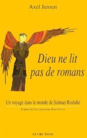 Dieu ne lit pas de romans - Couverture - Format classique