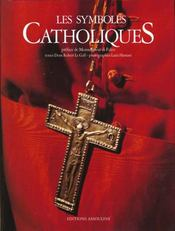 Les Symboles Catholiques - Intérieur - Format classique