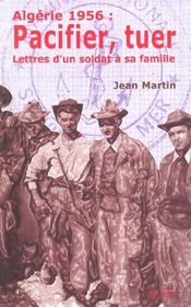 Algerie 1956 : Pacifier. Tuer - Intérieur - Format classique