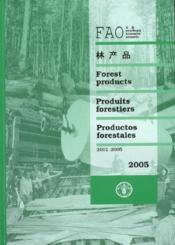 Yearbook of forest products 2005 (fao forestry series n. 40 and statistics series n. 193, multilingu - Couverture - Format classique