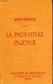 La Prostituee Ingenue. Collection De Bibliotheque N° 29. - Couverture - Format classique