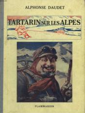 Tartarin Sur Les Alpes. Nouveaux Exploits Du Heros Tarasconnais. - Couverture - Format classique