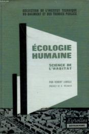 Ecologie Humaine. Science De L'Habitat. - Couverture - Format classique