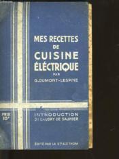 Mes Recettes De Cuisine Electrique - Couverture - Format classique