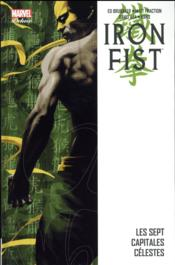 Iron Fist T.2 ; les sept Capitales Célestes  - Ed Brubaker - Matt Fraction - David Aja