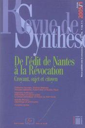 De l'édit de Nantes à la révocation ; croyant, sujet et citoyen - Intérieur - Format classique