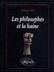 Les Philosophes Et La Haine - Intérieur - Format classique