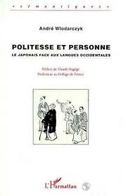 Politesse Et Personne ; Le Japonais Face Aux Langues Occidentales - Intérieur - Format classique