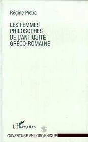 Les Femmes Philosophes Dans L'Antiquite Greco-Romaine - Intérieur - Format classique