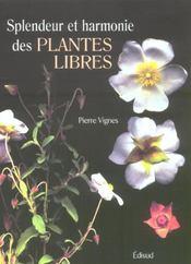 Splendeur et harmonie des plantes libres - Intérieur - Format classique