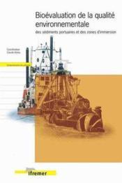 Bioevaluation De La Qualite Environnementale Des Sediments Portuaires Et Des Zon - Couverture - Format classique