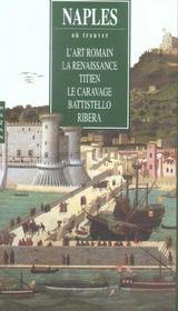 Naples ; l'art romain, la Renaissance, Titien, Le Caravage, Battistello, Ribera - Intérieur - Format classique