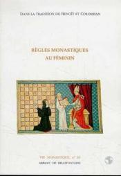 Règles monastiques au féminin - Couverture - Format classique