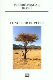 Voleur De Pluie (Le) - Intérieur - Format classique