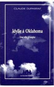 Idylle à Oklahoma ; une offre d'emploi - Couverture - Format classique