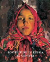 Portraiture In Russia 20th Century /Anglais - Couverture - Format classique