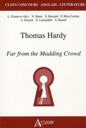 Vente livre :  Thomas Hardy, far from the madding crowd  - Laurence9782350301303 Estanove