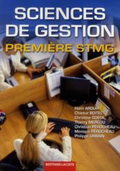 Vente livre :  Sciences De Gestion 1re Stmg  - Arouh-Mercou