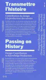 Transmettre l'histoire ; contribution du design à la production des savoir - Couverture - Format classique