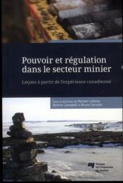 Pouvoir et régulation dans le secteur minier - Couverture - Format classique