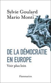 De la démocratie en Europe ; voir plus loin - Couverture - Format classique
