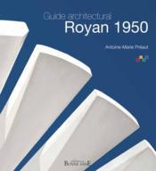 Guide architectural ; Royan 1950 - Couverture - Format classique