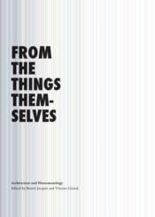 From the things themselves ; architecture and phenomenology - Couverture - Format classique