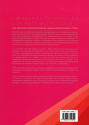 Exercer la pédiatrie en contexte multiculturel ; une approche complémentaire du rapport institutionnalisé à l'autre - 4ème de couverture - Format classique